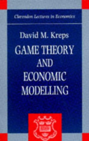 Game Theory and Economic Modelling   1990 edition cover