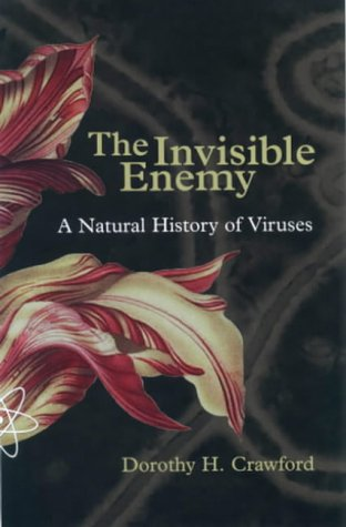 Invisible Enemy A Natural History of Viruses  2002 edition cover
