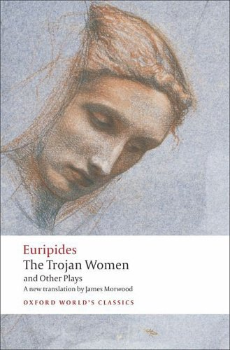 Trojan Women and Other Plays   2008 edition cover