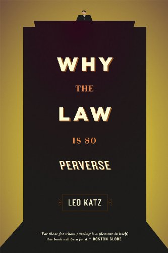 Why the Law Is So Perverse   2012 edition cover