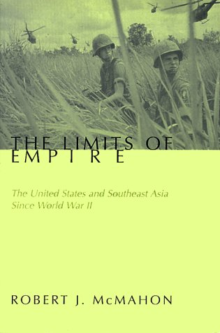 Limits of Empire The United States and Southeast Asia since World War II  1999 edition cover