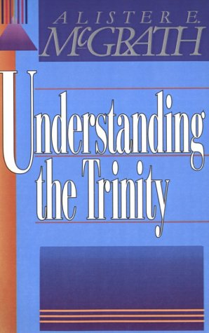 Understanding the Trinity  N/A edition cover