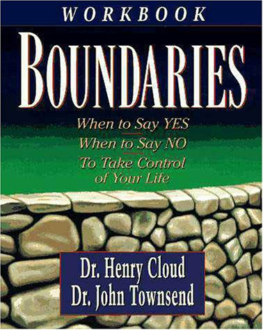 Boundaries When to Say Yes, How to Say No, to Take Control of Your Life  1995 (Workbook) 9780310494812 Front Cover