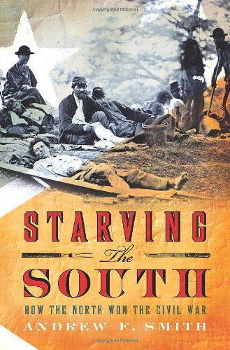 Starving the South How the North Won the Civil War  2011 edition cover