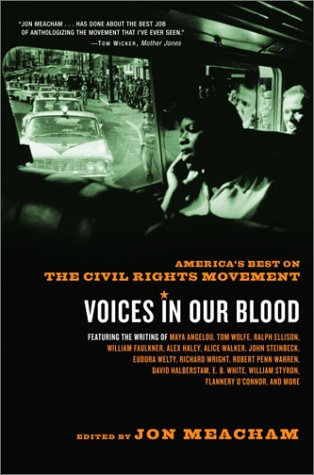 Voices in Our Blood America's Best on the Civil Rights Movement N/A edition cover