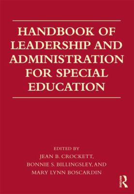 Handbook of Leadership and Administration for Special Education   2012 edition cover