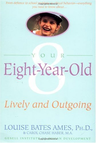 Your Eight Year Old Lively and Outgoing  1989 edition cover