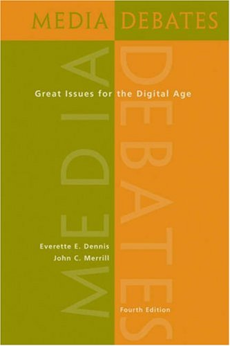 Media Debates Great Issues for the Digital Age 4th 2006 (Revised) edition cover