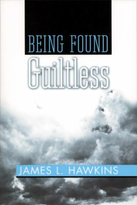 Being Found Guiltless  N/A 9780533161812 Front Cover