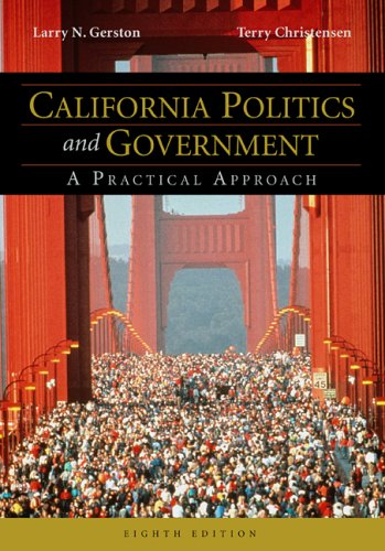California Politics and Government A Practical Approach 8th 2005 edition cover