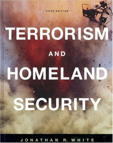 Terrorism and Homeland Security An Introduction 5th 2006 (Revised) 9780534643812 Front Cover