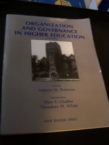 Organization and Governance in Higher Education  4th 1991 9780536579812 Front Cover