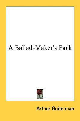Ballad-Maker's Pack  N/A 9780548420812 Front Cover