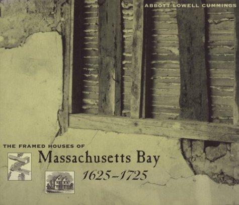 Framed Houses of Massachusetts Bay, 1625-1725   1979 edition cover