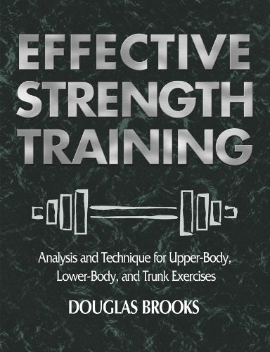 Effective Strength Training Analysis and Technique for Upper-Body, Lower-Body, and Trunk Exercises  2001 edition cover