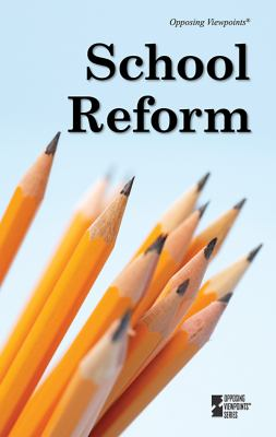 School Reform   2010 9780737747812 Front Cover