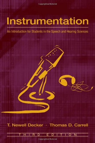 Instrumentation An Introduction for Students in the Speech and Hearing Sciences 3rd 2004 (Revised) edition cover