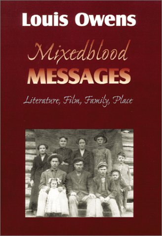Mixedblood Messages Literature, Film, Family, Place  2001 edition cover