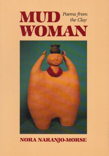 Mud Woman Poems from the Clay N/A edition cover