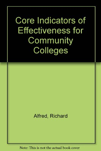 Core Indicators of Effectiveness for Community Colleges  3rd 2007 edition cover