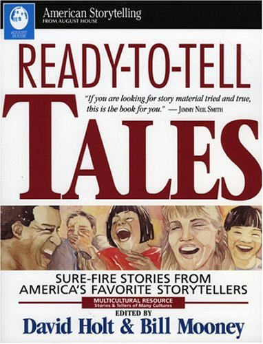 Ready-to-Tell Tales Sure-Fire Stories from America's Favorite Storytellers  1994 9780874833812 Front Cover