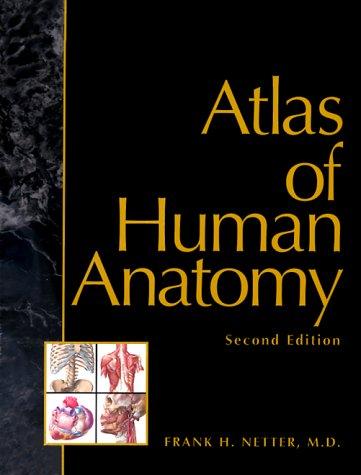 Novartis Medical Education Program Atlas of Human Anatomy 2nd 1997 edition cover