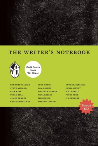 Writer's Notebook Craft Essays from Tin House  2009 edition cover