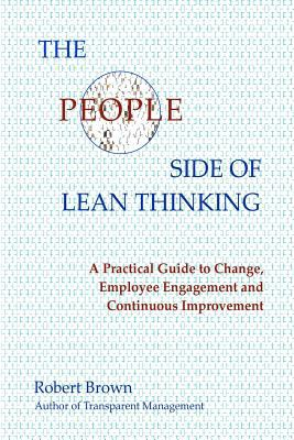 People Side of Lean Thinking A Practical Guide to Change, N/A edition cover