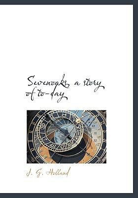 Sevenoaks, a Story of To-Day N/A 9781113892812 Front Cover