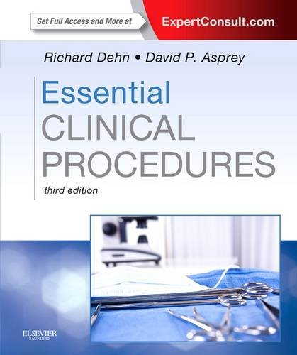 Essential Clinical Procedures Expert Consult - Online and Print 3rd 2013 9781455707812 Front Cover
