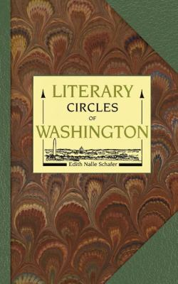 Literary Circles of Washington  N/A 9781557090812 Front Cover