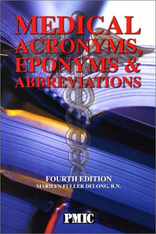 Medical Acronyms, Eponyms, and Abbreviations 4th 2003 edition cover