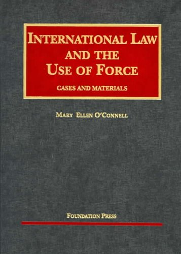 International Law and the Use of Force   2004 edition cover