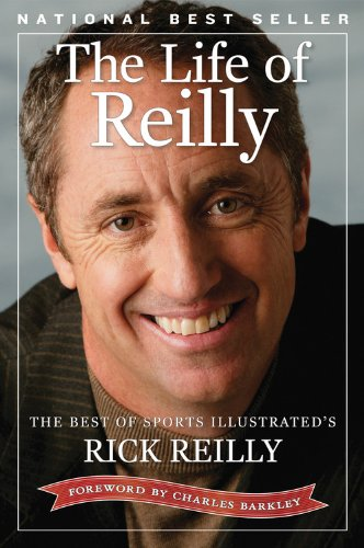 Life of Reilly The Best of Sports Illustrated's Rick Reilly N/A edition cover