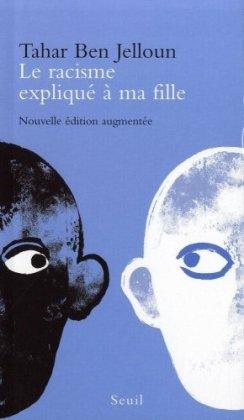 LE RACISME EXPLIQUE A MA FILLE N/A edition cover