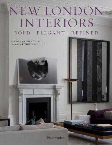 London Interiors: Bold, Elegant, Refined Bold, Elegant, Refined  2014 9782080201812 Front Cover