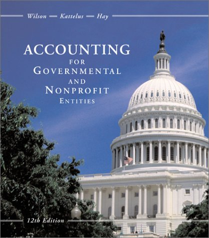 Accounting for Governmental and Nonprofit Entities with City of Smithville Package  12th 2001 9780072443813 Front Cover
