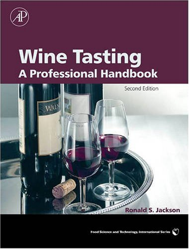 Wine Tasting A Professional Handbook 2nd 2009 9780123741813 Front Cover