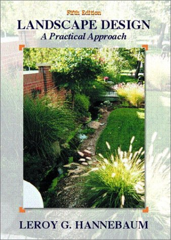 Landscape Design A Practical Approach 5th 2002 (Revised) edition cover