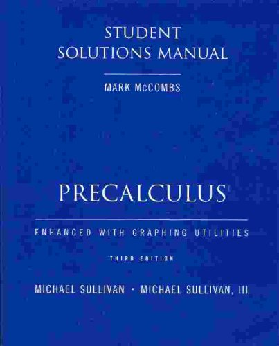 Precalculus Enhanced With Graphing Utilities:  3rd 2002 9780130994813 Front Cover
