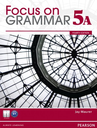 Focus on Grammar Student Book Split 5A  4th 2012 edition cover