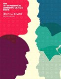 The Interpersonal Communication Book:   2015 9780133753813 Front Cover
