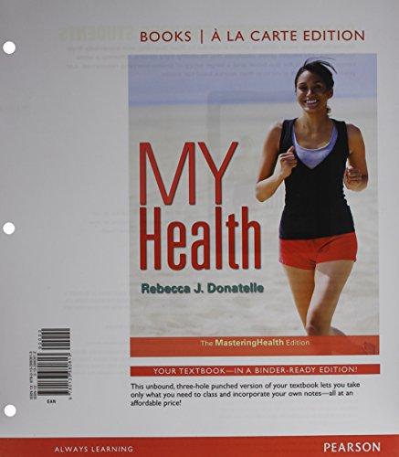 My Health: The Mastering Health Edition, Books a La Carte Edition  2015 edition cover