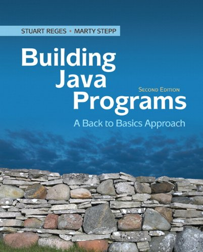 Building Java Programs A Back to Basics Approach 2nd 2011 edition cover