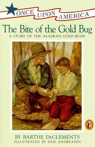 Bite of the Gold Bug A Story of the Alaskan Gold Rush N/A edition cover