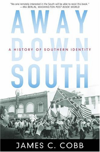 Away down South A History of Southern Identity  2007 edition cover