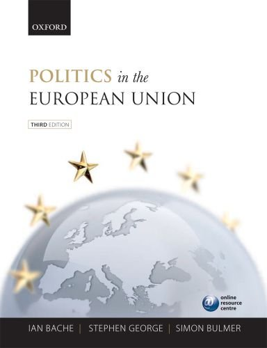 Politics in the European Union  3rd 2011 9780199544813 Front Cover