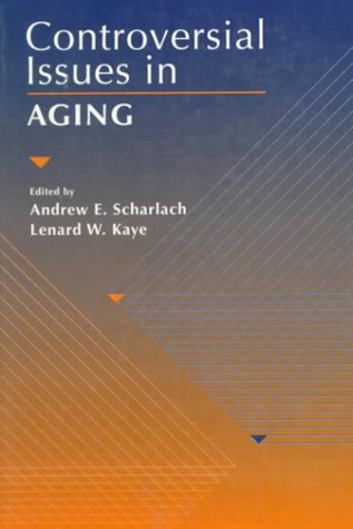 Controversial Issues in Aging  1st 1997 edition cover