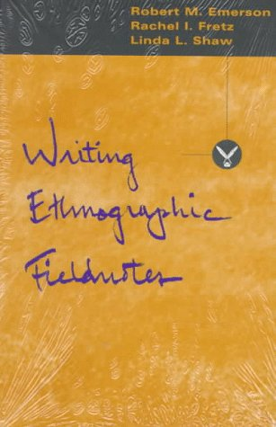 Writing Ethnographic Fieldnotes  Reprint  9780226206813 Front Cover