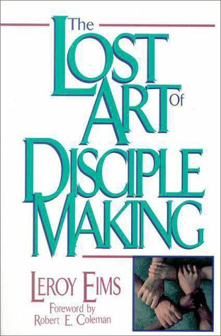 Lost Art of Disciple Making   1978 edition cover
